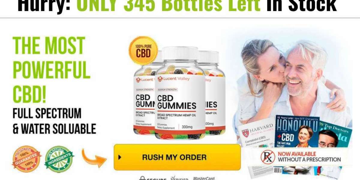 Lucent Valley CBD Gummies – Lucent Valley CBD Reduce Stress, Depression & Pain Naturally! Order Now